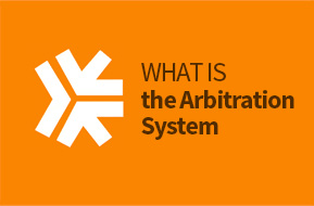 What is the Arbitration System